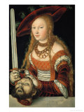 Judith with the Head of Holofernes Giclee Print by Lucas Cranach the Elder