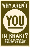 Why Aren't You in Khaki Masterprint