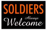 Soldiers Always Welcome Masterprint