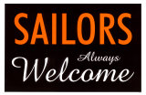 Sailors Always Welcome Masterprint