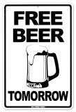Free Beer Tomorrow - Metal Tabela