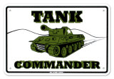 Tank Commander Tin Sign