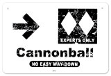 Cannonball Tin Sign