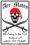 Arr Matey No Peeing in the Pool! Violators will Walk the Plank. Tin Sign