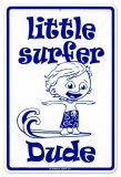 Little Surfer Dude Blechschild