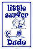 Little Surfer Dude Tin Sign