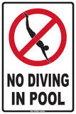 No Diving In Pool Tin Sign