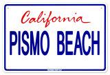 Pismo Beach Tin Sign