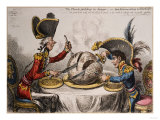 The Plum Pudding in Danger or State Epicures Taking Un Petite Souper, 1805 Premium Giclee Print by John Corbet Anderson