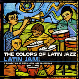 The Colors of Latin Jazz: Latin Jam! Affiches