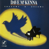 Dave McKenna - Shadows 'n' Dreams Poster