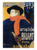 Ambassadeurs; Aristide Bruant, 1892 Giclee Print by Henri de Toulouse-Lautrec