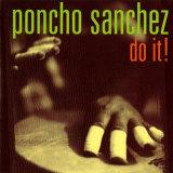 Poncho Sanchez - Do It Reprodukcje