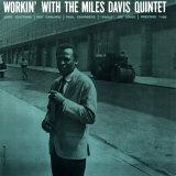 Miles Davis - Workin' with the Miles Davis Quintet Posters
