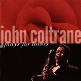 John Coltrane - John Coltrane Plays For Lovers Art