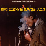 Eric Dolphy - Eric Dolphy in Europe, Vol. 2 Poster