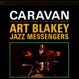 Art Blakey & The Jazz Messengers - Caravan Posters