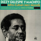 Dizzy Gillespie and Machito - Afro-Cuban Jazz Moods Posters