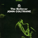 John Coltrane - The Believer Prints