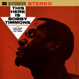 Bobby Timmons - This Here is Bobby Timmons Posters