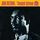 John Coltrane - Standard Coltrane Posters