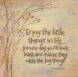 Enjoy The Little Things Art par Karen Tribett