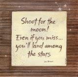 Shoot For The Moon Posters van Karen Tribett
