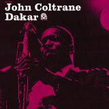 John Coltrane - Dakar Posters