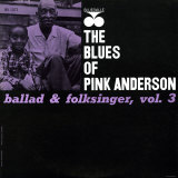 Pink Anderson - Ballad and Folk Singer, Vol. 3 Posters