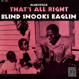 Blind Snooks Eaglin - That's All Right Poster