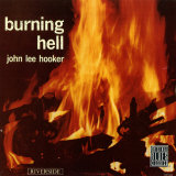 John Lee Hooker - Burning Hell Print