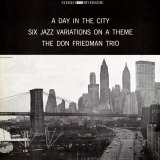 Don Friedman Trio - A Day in the City Affiche