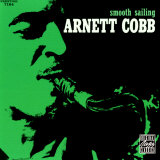 Arnett Cobb - Smooth Sailing Posters