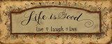 La vita è buona Poster di Pamela Smith