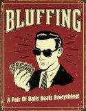 Bluffing Blikskilt