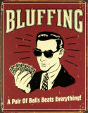 Bluffing Cartel de chapa