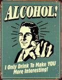 Alkohol! Plåtskylt