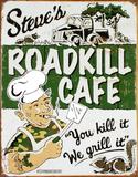 Steve's Cafe, en inglés Cartel de chapa