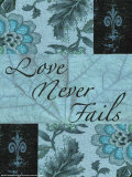 Love Never Fails Prints by Marilu Windvand