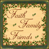 Christmas Holly, Faith Family Friends Prints by Grace Pullen