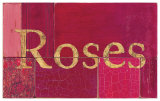 Roses Sign Posters by  Z Studio