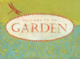 Welcome to My Garden Mounted Print by Tessa Kane
