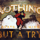 Nothing But a Try Affiches par Rodney White