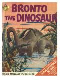 Bronto the Dinosaur Poster