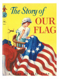 The Story of Our Flags Photographic Print