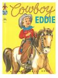 Cowboy Eddie Posters