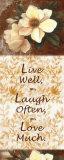 Live, Laugh, Love Kunstdrucke von T. C. Chiu