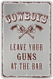 Leave Your Guns At The Bar Cartel de chapa