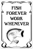Fish Forever Tin Sign
