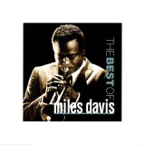 Miles Davis - The Best Of Poster